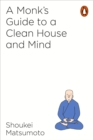 A Monk's Guide to a Clean House and Mind - eBook