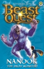 Beast Quest: Nanook the Snow Monster : Series 1 Book 5 - Book