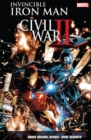 Invincible Iron Man Vol. 3: Civil War Ii - Book