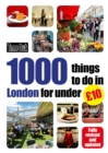 Time Out 1000 things to do in London for under GBP10 - Book
