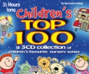 Children's Top 100 : Children's Favourite Nursery Songs - Book