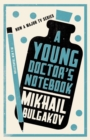 A Young Doctor's Notebook - eBook