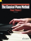 The Classical Piano Method - Finger Fitness : Finger Fitness 2 - Book