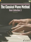 The Classical Piano Method : Duet Collection 3 - Book