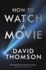 How to Watch a Movie - eBook