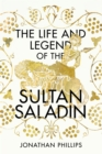 The Life and Legend of the Sultan Saladin - Book