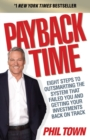 Payback Time : Eight Steps to Outsmarting the System That Failed You and Getting Your Investments Back on Track - Book