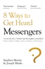 Messengers : 8 Ways to Get Heard - Book
