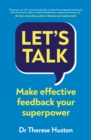 Let's Talk : Make Effective Feedback Your Superpower - Book