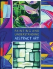 Painting and Understanding Abstract Art - Book