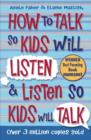 How to Talk so Kids Will Listen and Listen so Kids Will Talk - Book