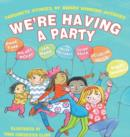 We're Having a Party! - Book