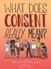 What Does Consent Really Mean? - Book