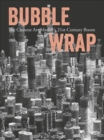 Bubble Wrap : The Chinese Art Market's 21st-Century Boom - Book