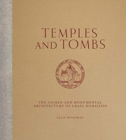 Temples And Tombs : The Sacred and Monumental Architecture of Craig Hamilton - Book