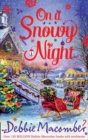 On a Snowy Night : The Christmas Basket / the Snow Bride - Book