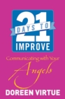 21 Days to Improve Communicating with Your Angels - eBook