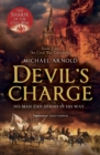 Devil's Charge : Book 2 of The Civil War Chronicles - Book