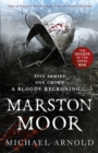 Marston Moor : Book 6 of the Civil War Chronicles - Book