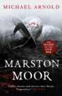 Marston Moor : Book 6 of The Civil War Chronicles - eBook