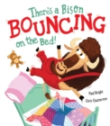 There's a Bison Bouncing on the Bed! - Book