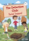 The Detective Club: Buried Treasure : (White Early Reader) - Book