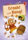 Crash! and Bang! : (Red Early Reader) - Book