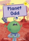 Planet Odd : (Yellow Early Reader) - Book