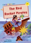 The Red Rocket Pirates : (Yellow Early Reader) - Book