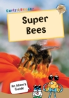 Super Bees : (Gold Non-Fiction Early Reader) - Book