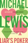 Liar's Poker : From the author of the Big Short - eBook