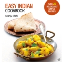 Easy Indian Cookbook : Over 70 Deliciously Simple Recipes - Book