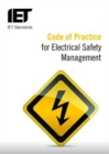 Code of Practice for Electrical Safety Management - Book