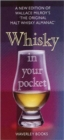 Whisky in Your Pocket : A New Edition of Wallace Milroy's the Original Malt Whisky Almanac - Book