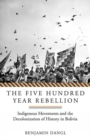 The Five Hundred Year Rebellion - Book