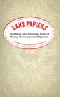 Sans Papiers : The Social and Economic Lives of Young Undocumented Migrants - eBook