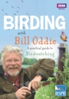 Birding With Bill Oddie : A practical guide to birdwatching - Book