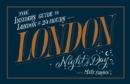 London Night and Day : the insider's guide to London 24 hours a day - Book