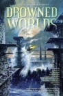 Drowned Worlds - eBook
