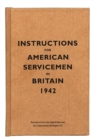Instructions for American Servicemen in Britain, 1942 - Book