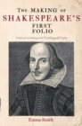 The Making of Shakespeare's First Folio - Book