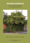 Invasive Bamboos : Their Impact and Management in Great Britain and Ireland - Book