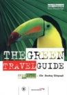 The Green Travel Guide - Book