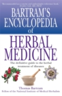 Bartram's Encyclopedia of Herbal Medicine - Book