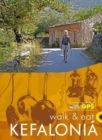 Walk & Eat Kefalonia : Walks, restaurants and recipes - Book