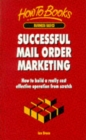 SUCCESSFUL MAIL ORDER MARKETING : HOW TO - Book