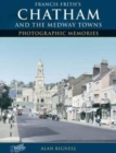 Chatham & the Medway Towns - Book