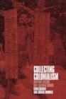 Collecting Colonialism : Material Culture and Colonial Change - Book