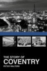 The Story of Coventry - Book