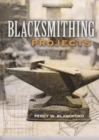 Blacksmithing Projects - Book